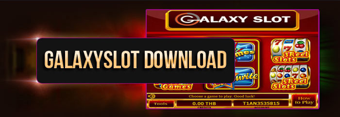 Galaxyslot Download